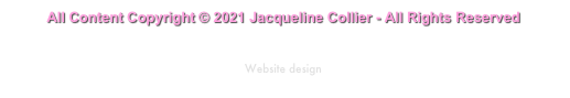 All Content Copyright © 2009-2013 Jacqueline Collier